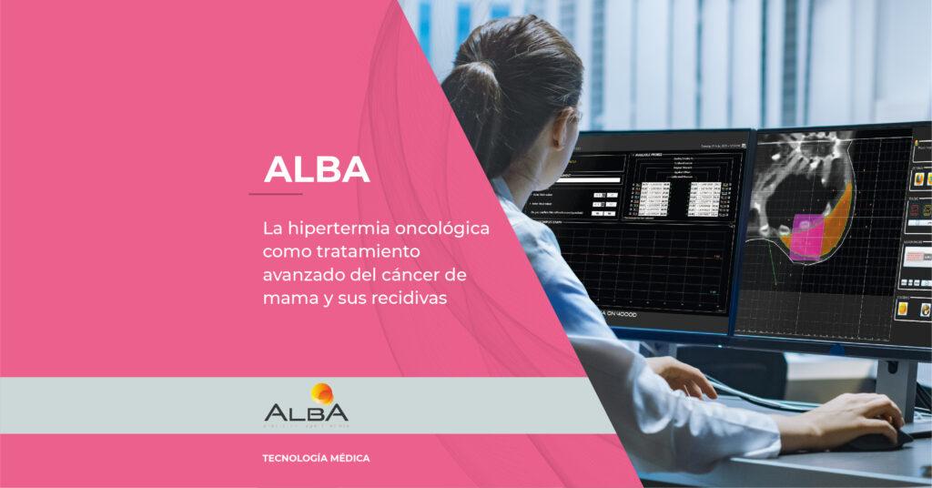 Hipertermia Oncológica cáncer de mama ALBA Medlogix